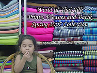 photo: World of Thai Silk Spring 2007 Collection of Silk Prints, Weaves and Batik Fabric